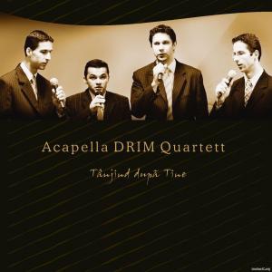 Acapella DRIM Quartett - Tanjind dupa Tine